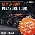 KTM X-BOW Pleasure Tour eigenes Ticket