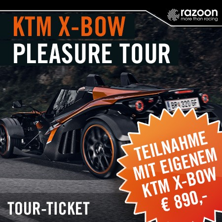 KTM X-BOW Pleasure Tour eigenes Ticket