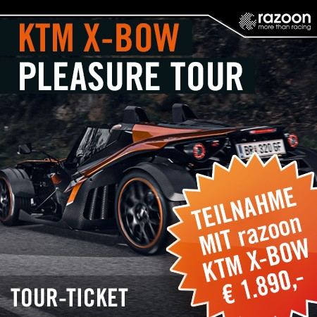KTM X-BOW Pleasure Tour razoon-Ticket