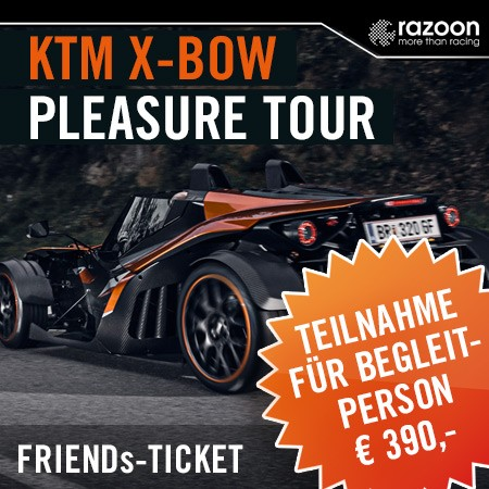KTM X-BOW Pleasure Tour begleitperson Ticket